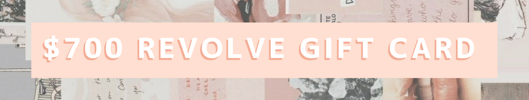 $700 REVOLVE Gift Card Giveaway